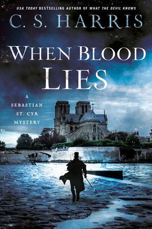 When Blood Lies by C.S. Harris