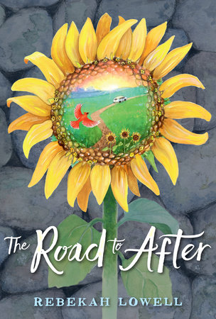 The Road to After by Rebekah Lowell
