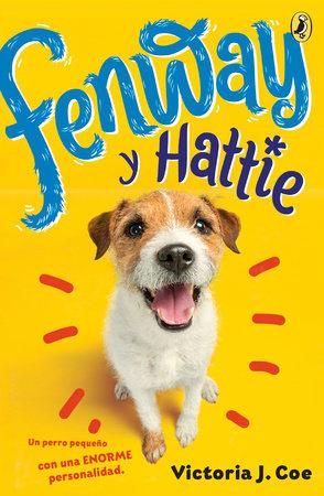 Fenway y Hattie by Victoria J. Coe