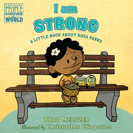I am Strong by Brad Meltzer