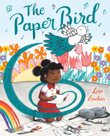 The Paper Bird by Lisa Anchin