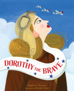 Dorothy the Brave