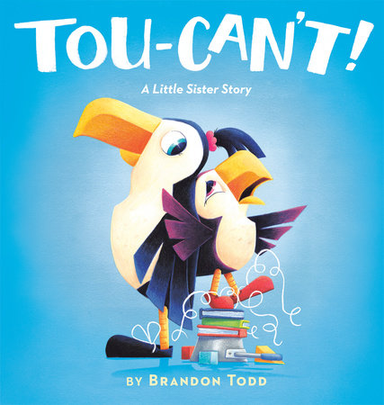 Tou-Can't! by Brandon Todd