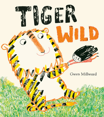 Tiger Wild by Gwen Millward