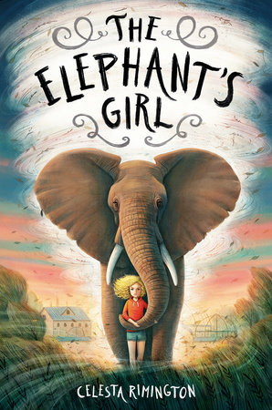 The Elephant's Girl by Celesta Rimington