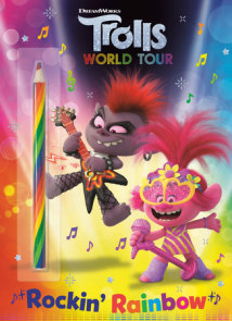 Rockin' Rainbow! (DreamWorks Trolls World Tour)