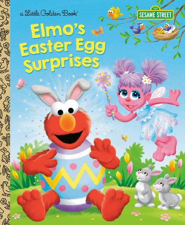Elmo's Easter Egg Surprises (Sesame Street) by Christy Webster