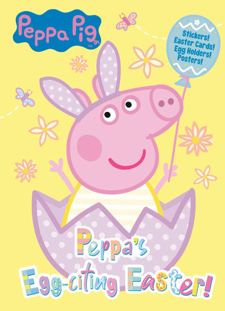 Peppa's Egg-citing Easter! (Peppa Pig) by Courtney Carbone