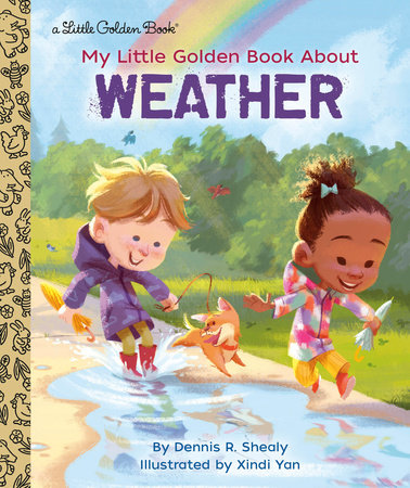 My Little Golden Book About Weather by Dennis R. Shealy