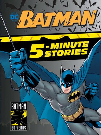 Batman 5-Minute Stories (DC Batman) by DC Comics