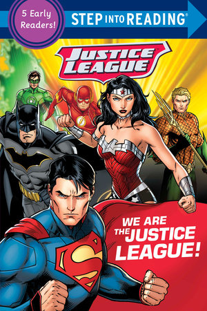 We Are the Justice League! (DC Justice League) by DC Comics