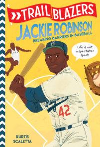 Trailblazers: Jackie Robinson