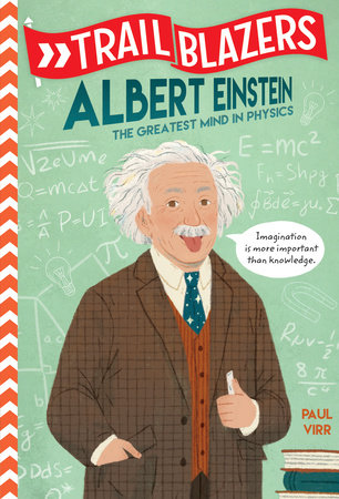 Trailblazers: Albert Einstein by Paul Virr
