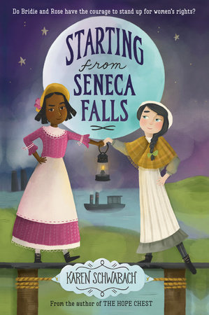 Starting from Seneca Falls by Karen Schwabach