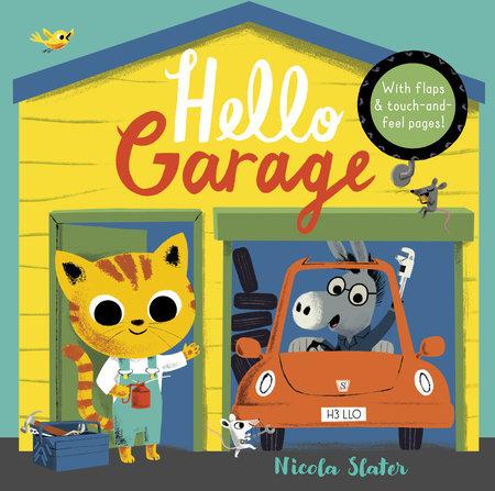 Hello Garage by Nicola Slater