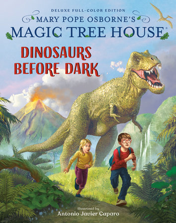 Magic Tree House Deluxe Edition: Dinosaurs Before Dark by Mary Pope Osborne