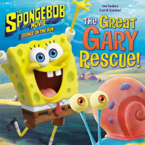The SpongeBob Movie: Sponge on the Run: The Great Gary Rescue! (SpongeBob SquarePants)