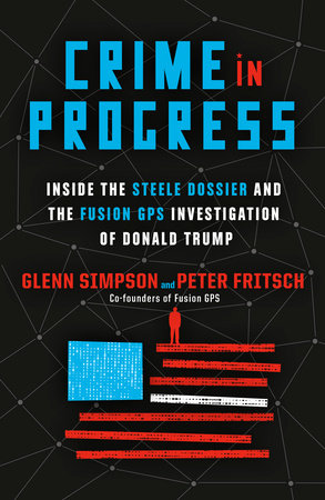 Crime in Progress by Glenn Simpson and Peter Fritsch