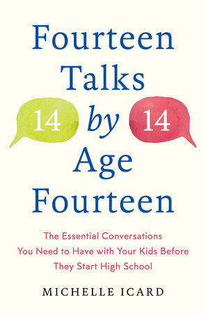 Fourteen Talks by Age Fourteen by Michelle Icard