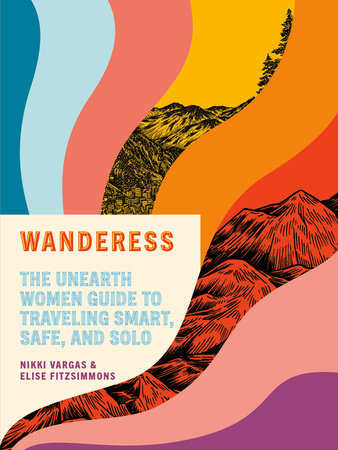 Wanderess by Nikki Vargas and Elise Fitzsimmons