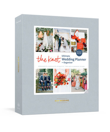 The Knot Ultimate Wedding Planner and Organizer, Revised and Updated by Editors of The Knot