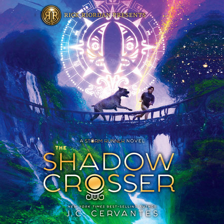 The Shadow Crosser (A Storm Runner Novel, Book 3) by J. C. Cervantes