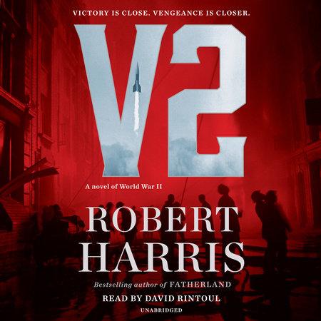 V2 by Robert D Harris