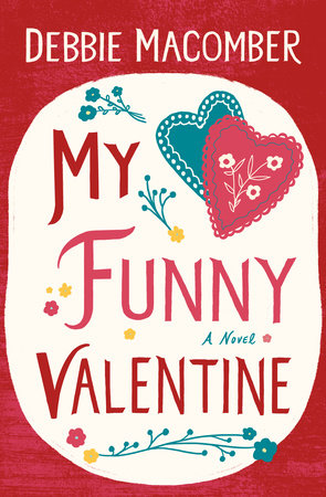 My Funny Valentine by Debbie Macomber