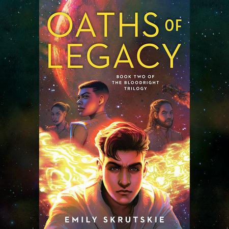 Oaths of Legacy by Emily Skrutskie