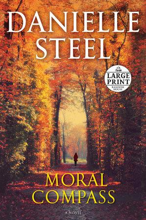 Danielle Steel New Releases 2020 Moral Compass by Danielle Steel | PenguinRandomHouse.com: Books