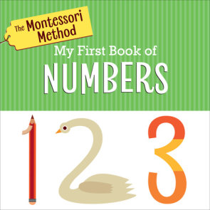 The Montessori Method: My First Book of Numbers