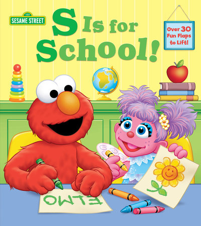 S Is for School! (Sesame Street) by Andrea Posner-Sanchez
