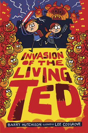 Invasion of the Living Ted by Barry Hutchison