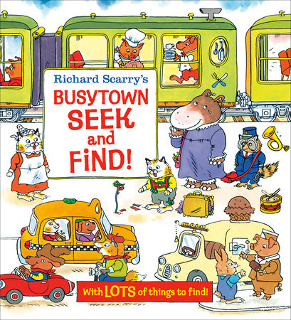 Richard Scarry's Busytown Seek and Find! by Richard Scarry