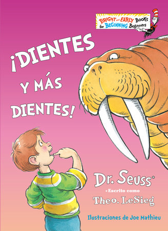 ¡Dientes y más dientes! (The Tooth Book Spanish Edition)