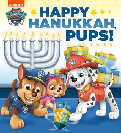 Happy Hanukkah, Pups! (PAW Patrol) by Random House