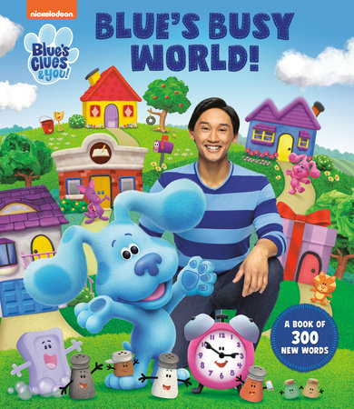 Blue's Busy World! A Book of 300 New Words (Blue's Clues & You) by Cara Stevens