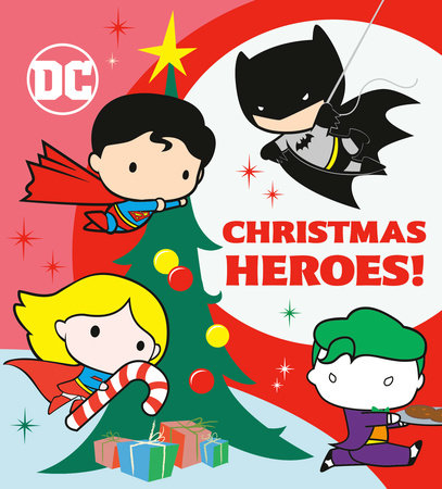 Christmas Heroes! (DC Justice League) by Random House