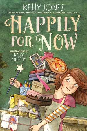 Happily for Now by Kelly Jones