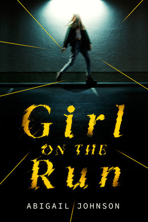 Girl on the Run by Abigail Johnson