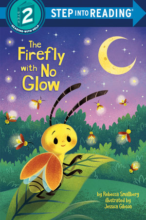 The Firefly with No Glow by Rebecca Smallberg