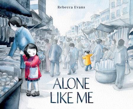 Alone Like Me by Rebecca Evans