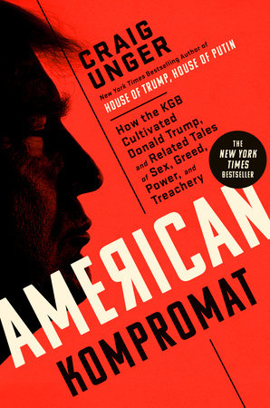 American Kompromat by Craig Unger