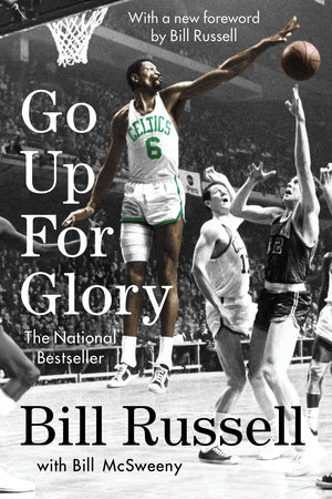 Go Up for Glory by Bill Russell and William Mcsweeny