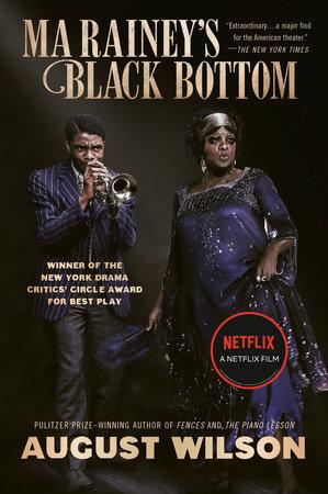 Ma Rainey's Black Bottom (Movie Tie-In) by August Wilson
