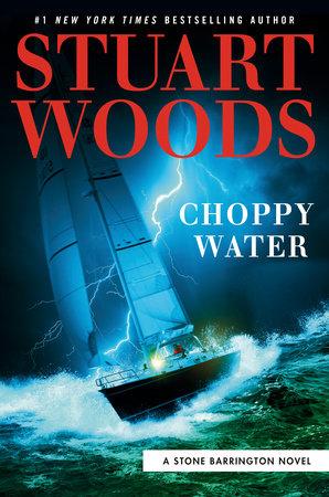 Choppy Water by Stuart Woods