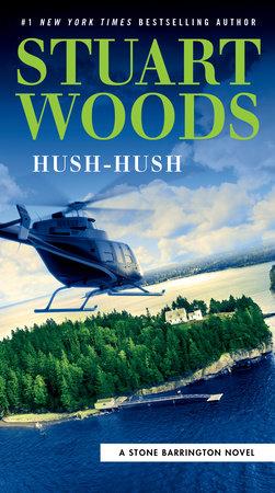 Hush-Hush by Stuart Woods