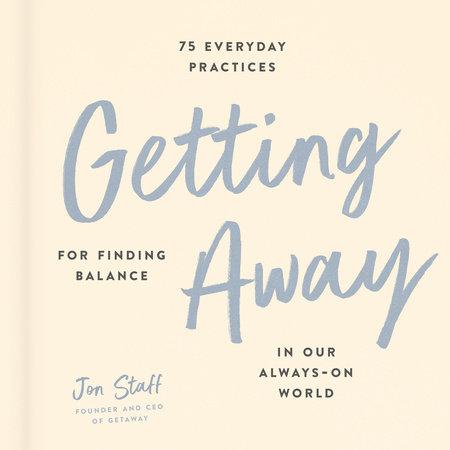 Getting Away by Jon Staff