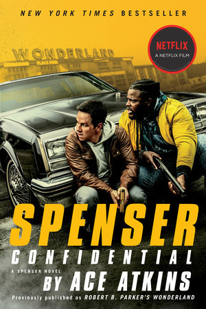 Spenser Confidential (Movie Tie-In) by Ace Atkins
