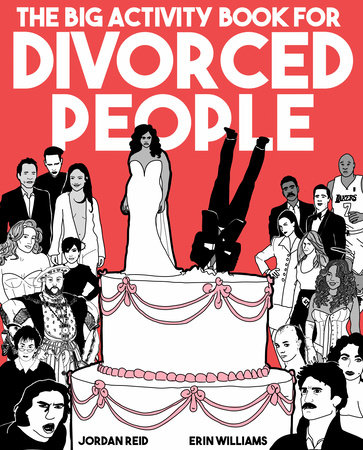 The Big Activity Book for Divorced People by Jordan Reid and Erin Williams
